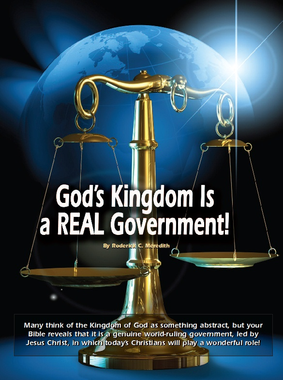 God's Kingdom Is a REAL Government! | Tomorrow's World