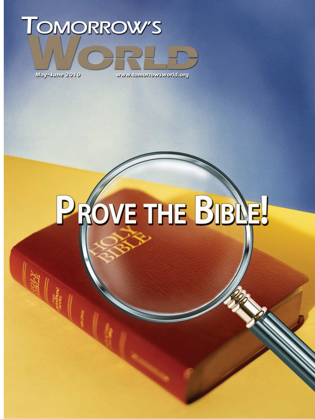 Prove the Bible! | Tomorrow's World
