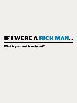 If I Were a Rich Man…