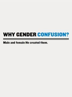 Why Gender Confusion?