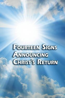 Fourteen Signs Announcing Christ's Return | Tomorrow's World