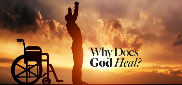 Why Does God Heal (2) - Banner