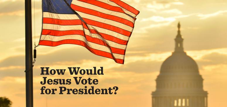 How Would Jesus Vote for President - Banner (1)