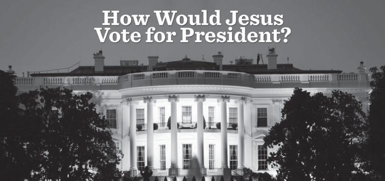 How Would Jesus Vote for President - Banner (2)