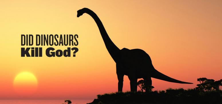 Did Dinosaurs Kill God? - Banner (2)