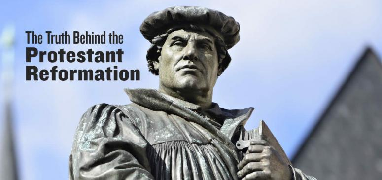The Plain Truth about the  Protestant Reformation - Banner (1)