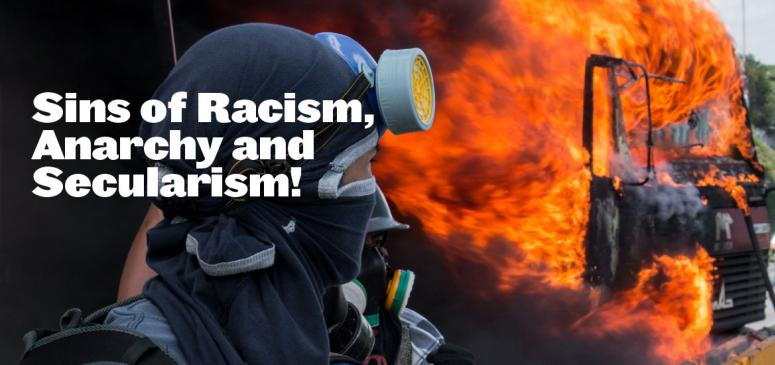 Sins of Racism,  Anarchy and Secularism! - Banner (1)