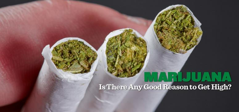 Marijuana: Is There Any Good Reason to Get High?  - Banner (1)