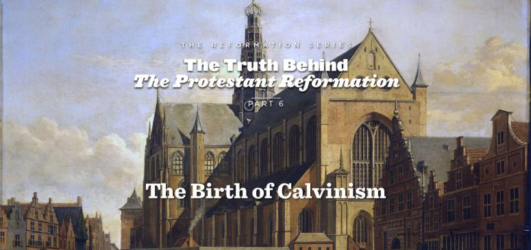 The Birth of Calvinism - Banner (1)