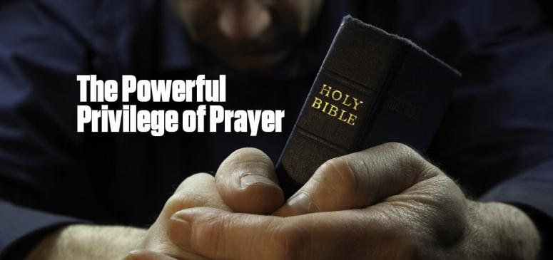 The Powerful Privilege of Prayer (Jan - Feb 2019)