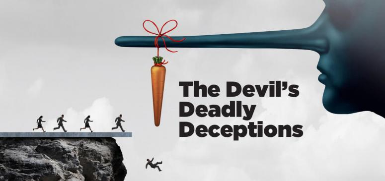 The Devil's Deadly Deceptions (Mar - Apr 2019)