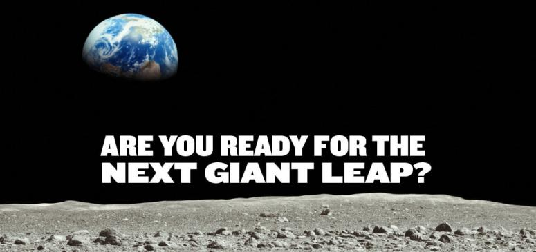 Are You Ready for the Next Giant Leap? (July - August 2019)
