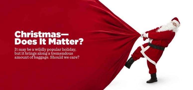 Christmas—Does It Matter? (November - December 2019)