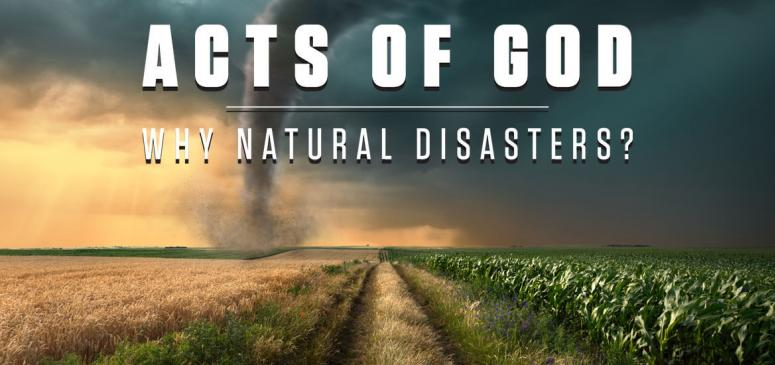 Acts of God: Why Natural Disasters?