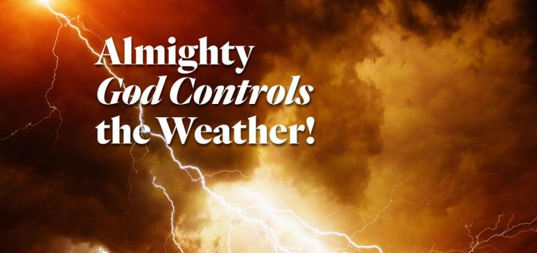 Almighty God Controls the Weather! - Banner (1)