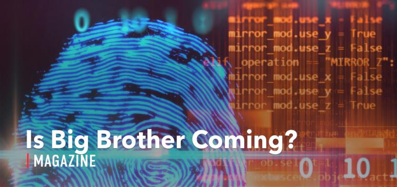 CANADA - TWArticle - Is Big Brother Coming?