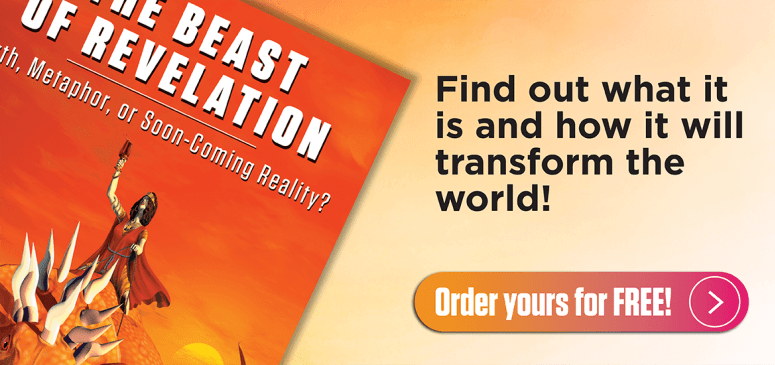 Literature Offer: The Beast of Revelation: Myth, Metaphor, or Soon-Coming Reality? (BR)