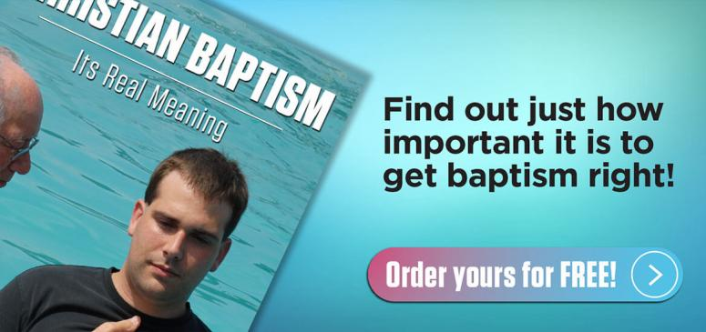 Literature Offer: Christian Baptism: Its True Meaning (CB)