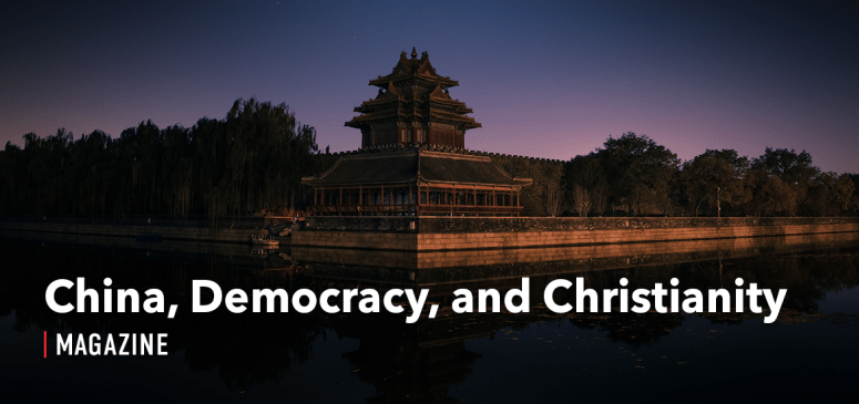 CANADA - TWArticle - China, Democracy and Christianity