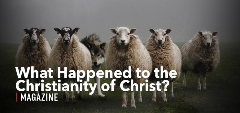 CANADA - TWArticle - What Happened to the Christianity of Christ?