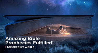 Article: Amazing Bible Prophecies Fulfilled!