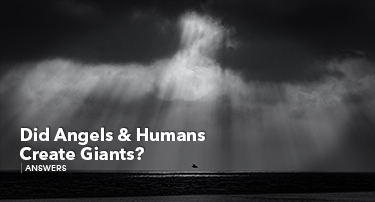 Tomorrow'a World Answers | Did Angles and Humans Create Giants?