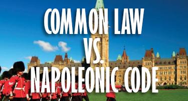Oh Canada | Common Law vs. Napoleonic Code