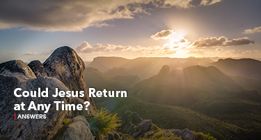 Tomorrow's World Answers | Could Jesus Return at Any Time?