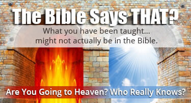 the Bible says that? website