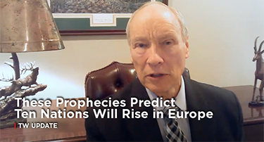 Update: These Prophecies Predict Ten Nations Will Rise in Europe