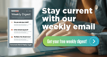 Stay current with our weekly email -- Get your free weekly digest