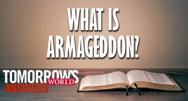 TW Answers | What Is Armageddon?
