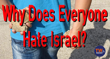 Why Does Everyone Hate Israel?
