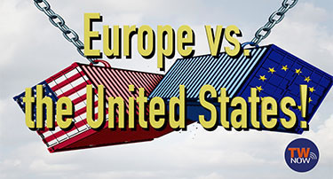 TW Now: Europe vs. the United States!