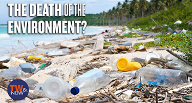 TWNow: The Death of the Environment?