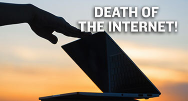 TWNow: Death of the Internet!