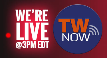 TW now is live at 3 PM EDT